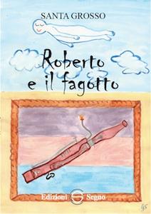 """Libro """"Roberto e il fagotto"""""""